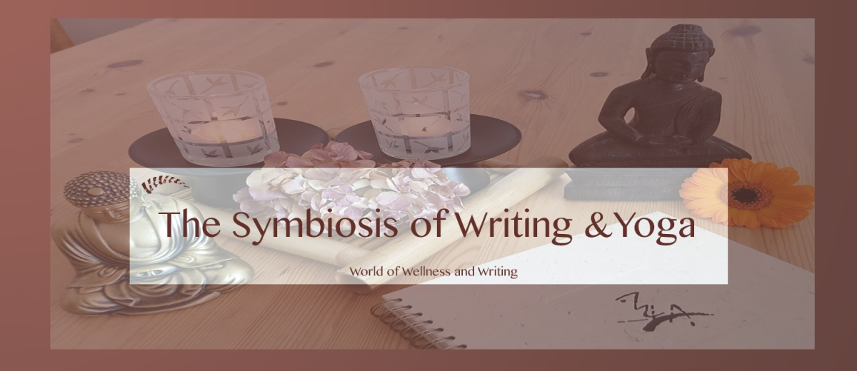 The Symbiosis of Writing andYoga