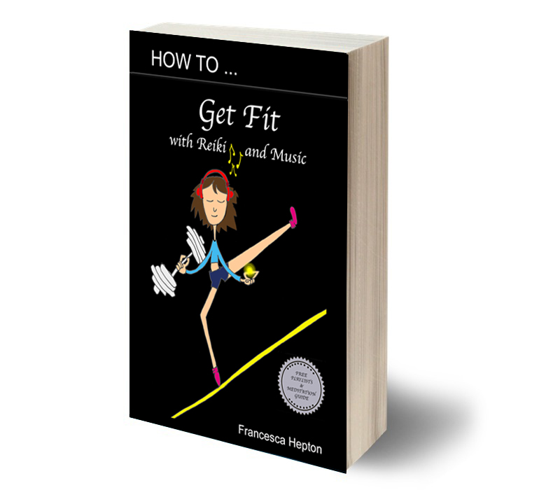 How to Get Fit with Reiki & Music