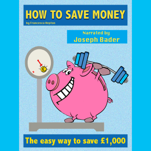 Worried about finances? No need, Read this concise guide on how to save money. 10 ways to save over £1,000