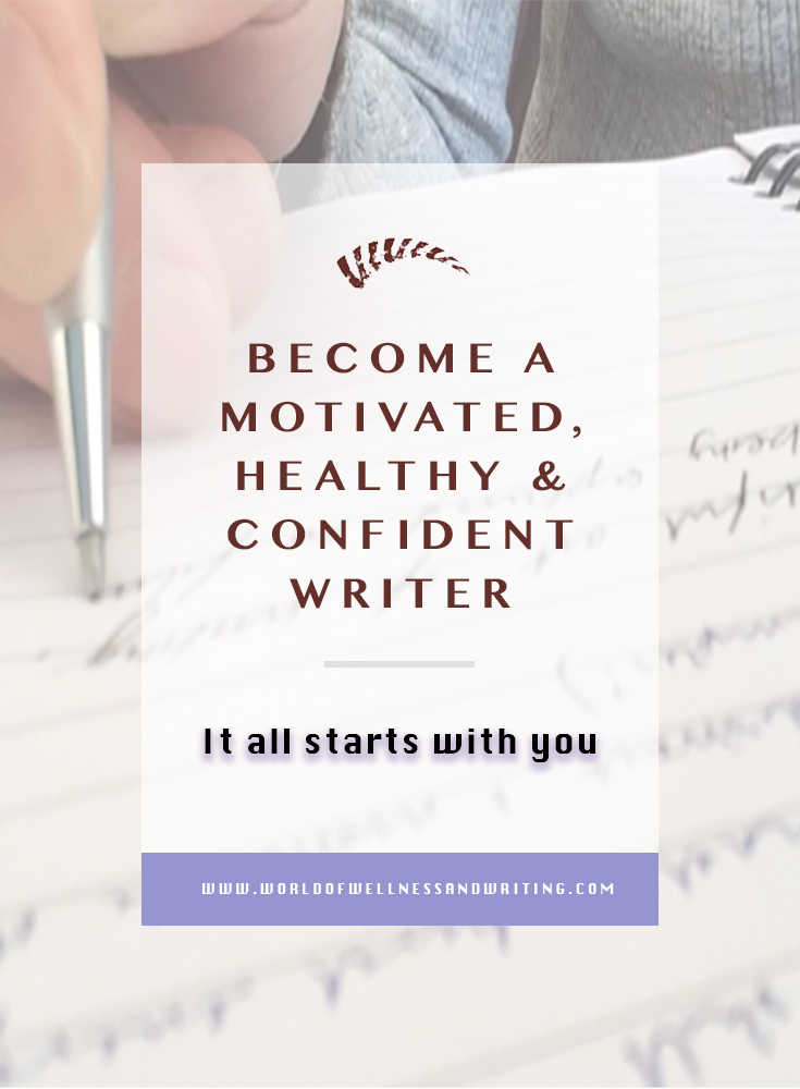 the healthy motivated writer