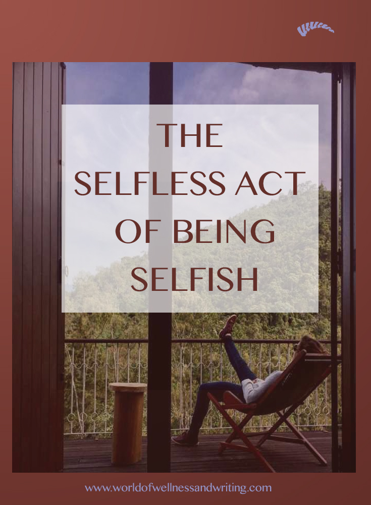 the importance of being selfish