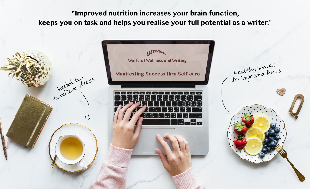 """Healthy snacks for writers: """"Improved nutrition increases your brain function, keeps you on task and helps you realise your full potential as a writer."""""""