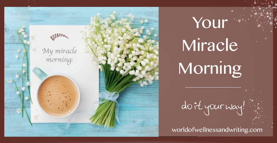Make sure you are living your miracle morning and not that of someone else