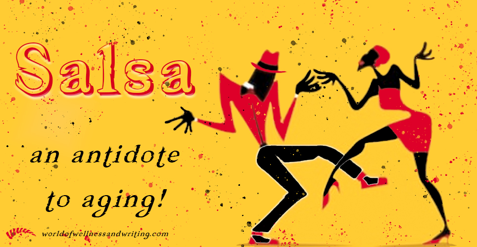 Salsa as an antidote to aging. Anything that makes you happy, gets you moving and initiates social interaction helps counter the effects of aging and dancing offers all three of these elements!
