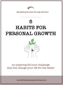 Are you ready for a 24-hour challenge that will change your life forever. These 5 habits for personal growth are the foundation to a happier life.