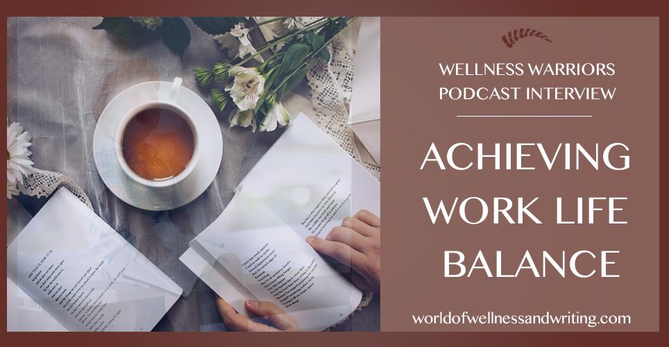 The Secret to Achieving Work LifeBalance